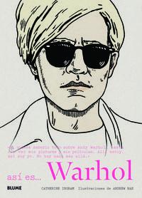 Asi Es. .. Warhol - Catherine  Ingram  /  Andrew  Rae