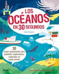 Los oceanos en 30 segundos - Jen Green