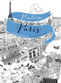 PINTEM PARIS - 20 ESCENES PER PINTAR A MA