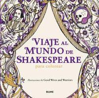 Viaje Al Mundo De Shakespeare - Para Colorear - Becky Bolton / Louise Chappell