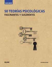 50 TEORIAS PSICOLOGICAS - FASCINANTES Y SUGERENTES