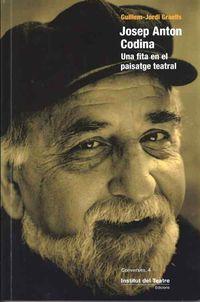 JOSEP ANTON CODINA - UNA FITA EN EL PAISATGE TEATRAL
