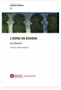 L'espai En Escena - Luc Boucris