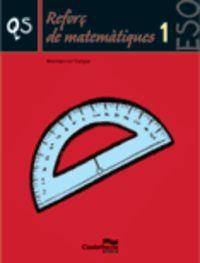 Reforc Matematiques 1eso - Aa. Vv.