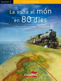 VOLTA AL MON EN 80 DIES, LA - KALAFAT (CATALAN)