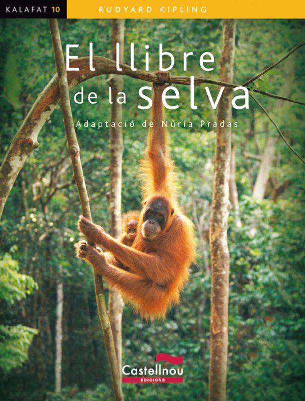 Llibre De La Selva, El - Kalafat (catalan) - Rudyard Kipling