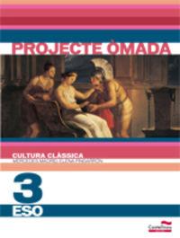 ESO 3 - CULTURA CLASSICA - OMADA