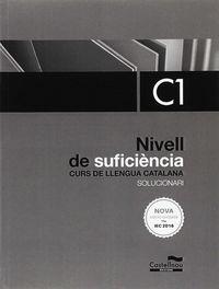 NIVELL SUFICIENCIA C1 SOLUCIONARI - CURS LLENGUA CATALA