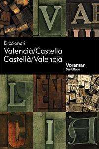 DICCIONARI VALENCIA / CASTELLA - CASTELLA / VALENCIA
