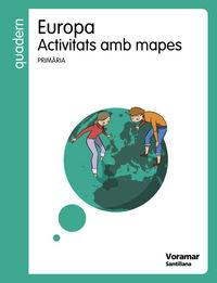 EP - QUAD. ACTIVITATS AMB MAPES EUROPA (VAL)