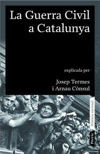 GUERRA CIVIL A CATALUNYA (1936 - 1939) , LA