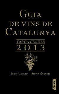 GUIA DE VINS DE CATALUNYA 2013