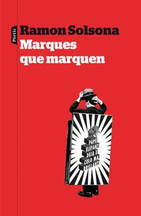 Marques Que Marquen - Ramon Solsona