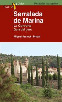 SERRALADA DE MARINA - LA CONRERIA. GUIA DEL PARC