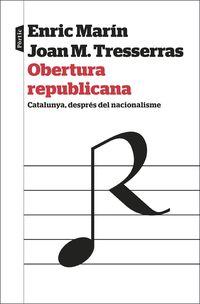 Obertura Republicana - J. Manuel Tresserras / Enric Marin