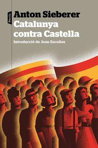 Catalunya Contra Castella - Anton Sieberer