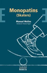 Monopatins - Manuel Molins