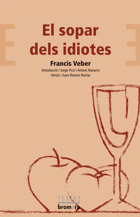 El sopar dels idiotes - Francis Veber