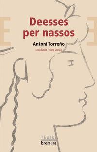 Deesses Per Nassos - Antoni Torreño Mateu