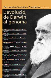 L'VOLUCIO, DE DARWIN AL GENOMA