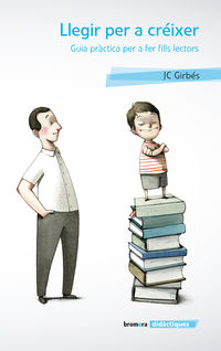 Llegir Per Creixer - Joan Carles Girbes