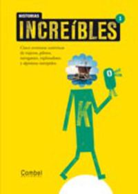 Historias Increibles 1 - Montserrat  Ganges  /  Inma   Pla (il. )