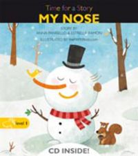 Level 1 - My Nose - Time For A Story (+cd) - Anna Pansello