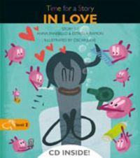 Level 2 - In Love - Time For A Story (+cd) - Anna Pansello
