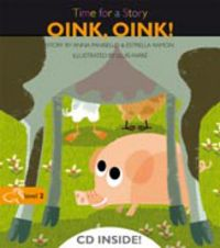 Level 2 - Oink, Oink! - Time For A Story (+cd) - Anna Pansello