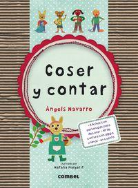 Coser Y Contar - Angels  Navarro  /  Natalia   Margarit (il. )