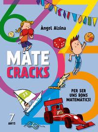 MATECRACKS PER SER UNS BONS MATEMATICS! 7 ANYS