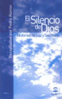 El  silencio de dios  -  Historia De Luz Y Sabiduria - Pedro Alonso