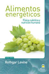 Alimentos Energeticos - Rothgar Levine