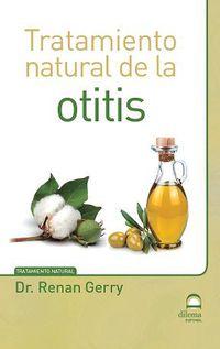 Tratamiento Natural De La Otitis - Renan Gerry Doctor