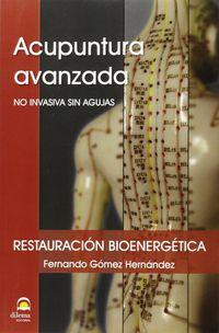 Acupuntura Avanzada - No Invasiva Sin Agujas - Fernando Gomez Hernandez