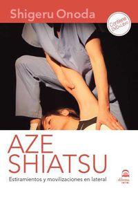 AZE SHIATSU - ESTIRAMIENTOS Y MOVILIZACIONES EN LATERAL
