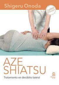 AZE SHIATSU - EN DECUBITO LATERAL (+DVD)