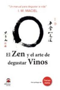 ZEN Y EL ARTE DE DEGUSTAR VINOS, EL