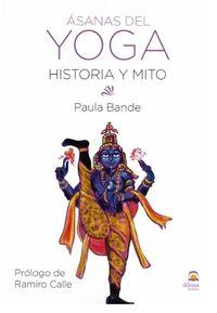 ASANAS DEL YOGA - HISTORIA Y MITO