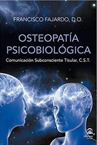 OSTEOPATIA PSICOBIOLOGICA - COMUNICACION SUBCONSCIENTE TISULAR, C. S. T.