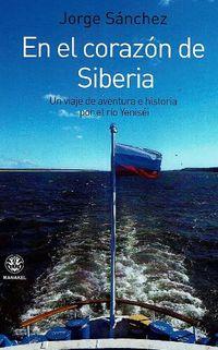 En El Corazon De Siberia - Jorge Sanchez