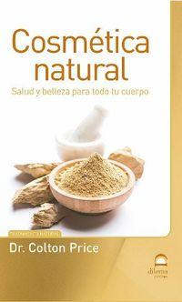 COSMETICA NATURAL - SALUD Y BELLEZA PARA TODO TU CUERPO