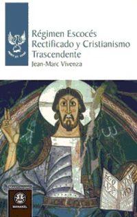 REGIMEN ESCOCES RECTIFICADO Y CRISTIANISMO TRASCENDENTE