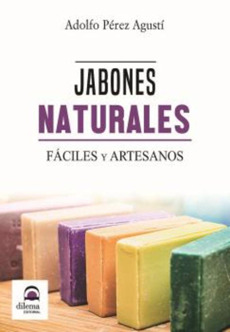 JABONES NATURALES - FACILES Y ARTESANOS