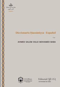 Diccionario Hassaniyya - Español - Ahmed Salem Ould Mohamed Baba