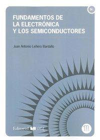 FUNDAMENTOS DE LA ELECTRONICA Y LOS SEMICONDUCTORES
