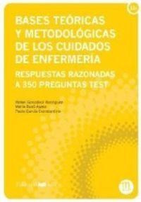 BASES TEORICAS Y METODOLOGICAS DE CUIDADOS DE ENFERMERIA