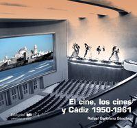 CINE, LOS CINES Y CADIZ, EL