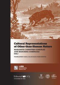 REPRESENTACIONES CULTURALES DE LA NATURALEZA ALTER-HUMANA - APROXIMACIONES DESDE LA ECOCRITICA Y LOS ESTUDIOS FILOSOFICOS Y SOCIALES