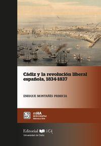 CADIZ Y LA REVOLUCION LIBERAL ESPAÑOLA (1834-1837)